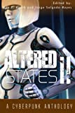 img - for Altered States II: a cyberpunk anthology (Volume 2) book / textbook / text book