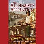 The Alchemist's Apprentice | Dave Duncan