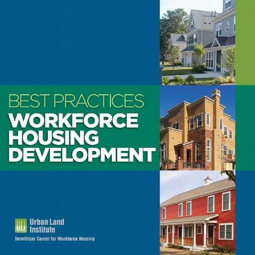 Best Practices: Workforce Housing Development