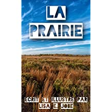 La Prairie (La Serie Nature t. 8) (French Edition)