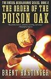 The Order of the Poison Oak, Brent Hartinger, 0060567325