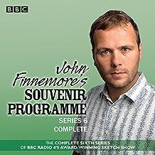John Finnemore's Souvenir Programme: Series 6 BBC Radio 4 Comedy Sketch Show