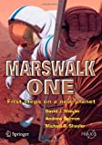 Marswalk One : First Steps on a New Planet, Shayler, Michael D. and Salmon, Andrew, 1852337923