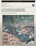 Level I Water Quality Inventory and Aquatic Biological Assessment of the Allegheny Portage Railroad National Historic Site and the Johnstown Flood National Memorial, Scott Sheeder and Caleb Tzilkowski, 1492166642