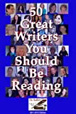 50 Great Writers You Should Be Reading 2011-2012