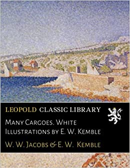 Many Cargoes. White Illustrations by E. W. Kemble