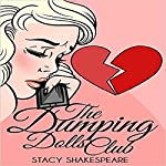 The Dumping Dolls Club | Stacy Shakespeare