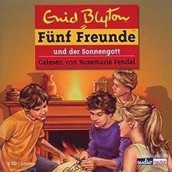 Fünf Freunde und der Sonnengott (Fünf Freunde 57)