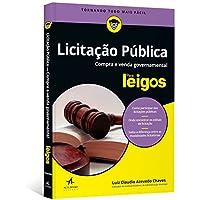 Licitação Pública Para Leigos. Compra e Venda Governamental
