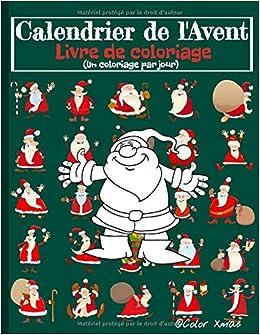Calendrier de l'Avent Livre de Coloriage: Un coloriage par jour