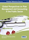 img - for Global Perspectives on Risk Management and Accounting in the Public Sector book / textbook / text book