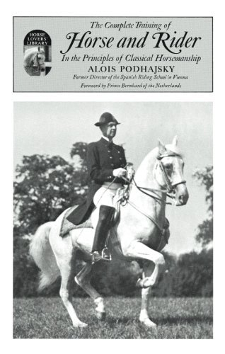 Complete Training of Horse and Rider by Alois Podhajsky (1967-01-01)