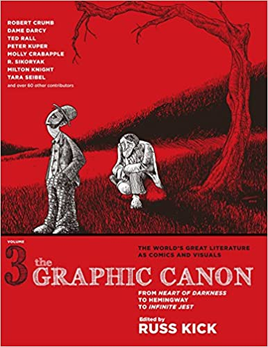 The Graphic Canon, Vol  3: From Heart of Darkness to Hemingway to