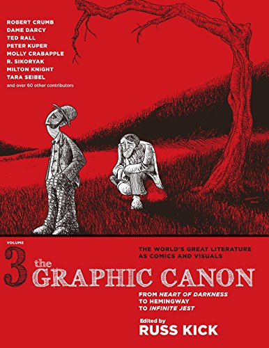 The Graphic Canon, Vol. 3: From Heart of Darkness to Hemingway to Infinite Jest (The Graphic Canon Series) by Seven Stories Press