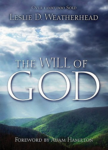 The Will of God by [Weatherhead, Leslie D.]