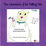 The Adventures of the Talking Pets | Talia Teplitzky,Audrey Jones,Blake Jones,Claire Jones