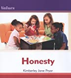 Honesty, Kimberley Jane Pryor, 076143125X