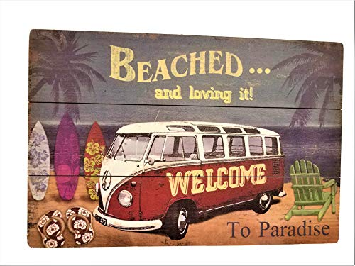 All Seas Imports X-Large Unique Panel Wood Design Beached and Loving it.Welcome to Paradise Surfing Beach Decor Sign!