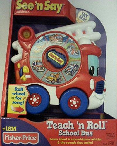 Fisher Price See N Say Teach N Roll Vehicles School Bus Toy Assorted Random Color & Vehicles Varieties