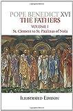 The Fathers, Volume 1, Benedict XVI, 1592766137