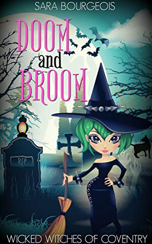 Doom and Broom (Wicked Witches of Coventry Book 2)]()
