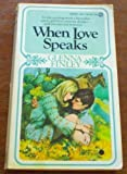When Love Speaks, Glenna Finley, 0451061810