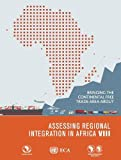 Assessing Regional Integration in Africa VIII: Bringing the Continental Free Trade Area About