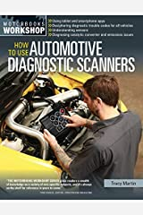 How To Use Automotive Diagnostic Scanners (Motorbooks Workshop) by Tracy Martin (2015-08-01) Paperback