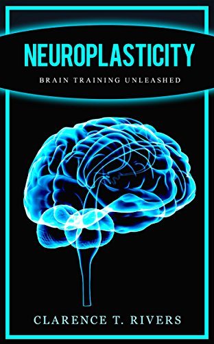 Neuroplasticity: Master the Art Brain Training