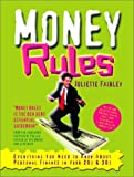 img - for Money Rules: Everything You Need to Know about Personal Finance in Your 20s & 30s with CDROM by Juliette Fairley (2001-10-06) book / textbook / text book
