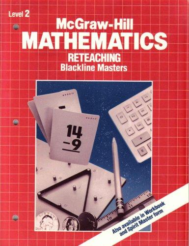 McGraw-Hill Mathematics: Reteaching Blackline Masters (Level 2)