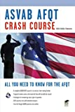 ASVAB AFQT Crash Course, Wallie Walker-Hammond, 0738609048