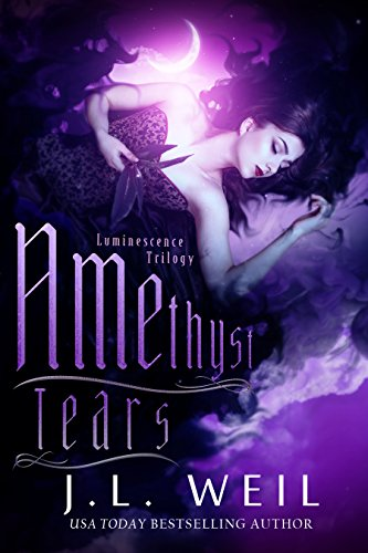 Amethyst Tears (Luminescence Trilogy Book