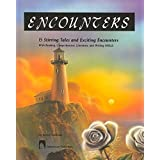 Goodman's Five Star Stories Encounters: 15 Stirring Tales of Exciting Encounters