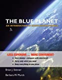img - for The Blue Planet: An Introduction to Earth System Science book / textbook / text book