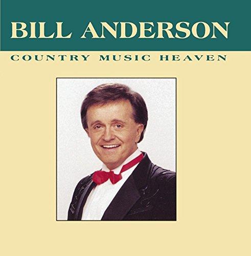 Bill Anderson - Country Music Heaven - Zortam Music