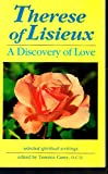 img - for Therese of Lisieux: A Discovery of Love: Selected Spiritual Writings (Profiles) book / textbook / text book