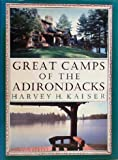 Great Camps of the Adirondacks 9780879233082