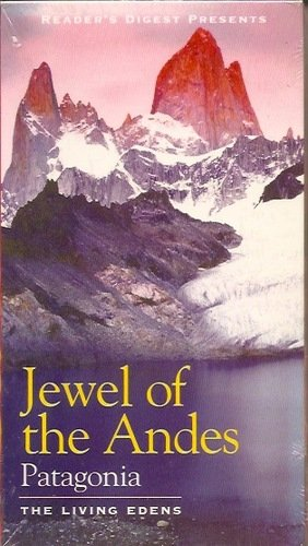 Jewel of Andes Patagonia the Living Edens Vhs