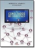 img - for Conectados no Ciberespa o (Em Portuguese do Brasil) book / textbook / text book