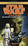 img - for Slave Ship (Star Wars: The Bounty Hunter Wars, Book 2) book / textbook / text book
