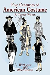 Five Centuries of American Costume (Dover Fashion and Costumes)