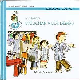 El cuento escuchar a los demás: Canals Botines Mireia: 9788484125297: Amazon.com: Books