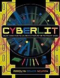 CyberLit, Marilyn Dover Newman, 0810849038