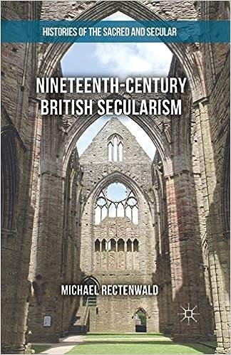 Nineteenth-Century British Secularism: Science, Religion and