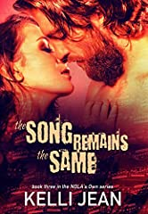 The Song Remains the Same (NOLA's Own Series Book 3)