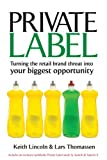 Private Label, Keith Lincoln and Lars Thomassen, 0749450274