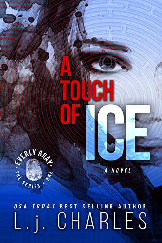 - a Touch of Ice (Book 1 Romantic Mystery): The Everly Gray Adventures
