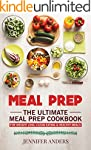 Meal Prep : The Ultimate Meal Prep Co...