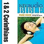 NIV Audio Bible, Pure Voice: 1 and 2 Corinthians    Zondervan